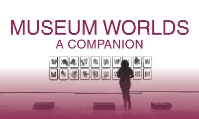 Museum Worlds Blog