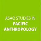 ASAO Studies in Pacific Anthropology