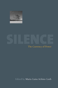 Silence: The Currency Of Power