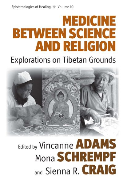 Medicine Between Science and Religion: Explorations on Tibetan Grounds