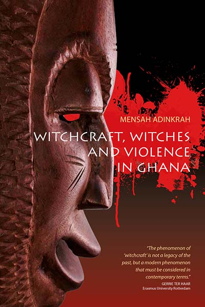 Witchcraft, Witches, & Violence in Ghana