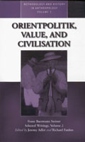 Orientpolitik, Value, and Civilization