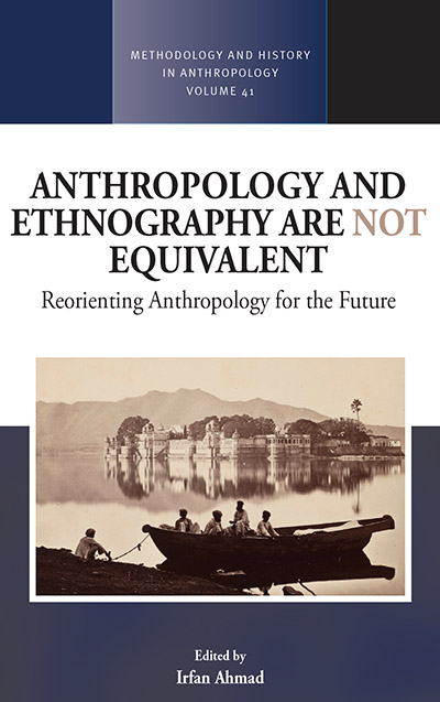 Anthropology and Ethnography are Not Equivalent: Reorienting Anthropology for the Future
