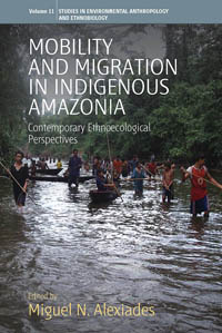 Mobility & Migration in Indigenous Amazonia