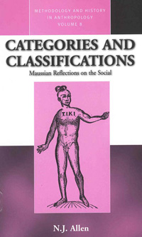 Categories and Classifications: Maussian Reflections on the Social