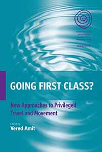 Going First Class?: New Approaches to Privileged Travel and Movement