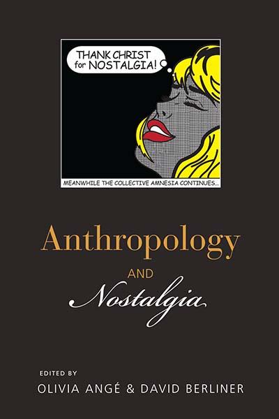 Anthropology & Nostalgia