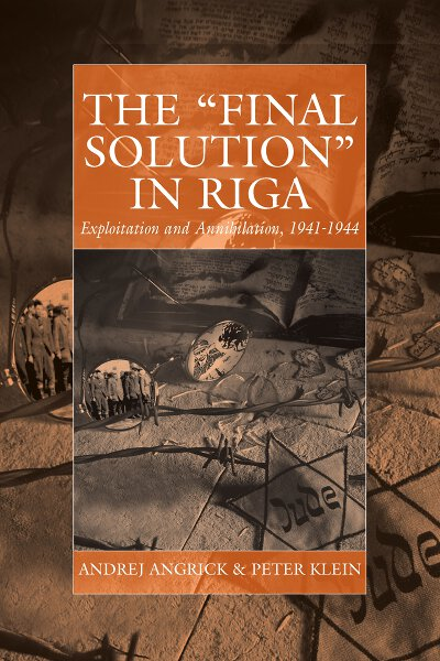 'Final Solution' in Riga, The