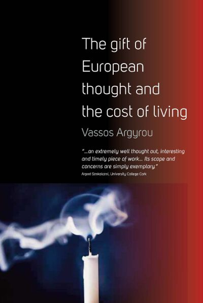 The Gift of European Thought and the Cost of Living