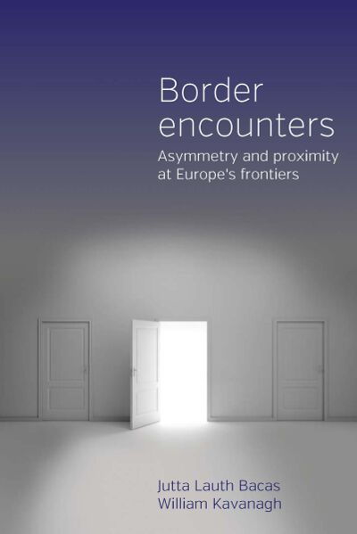 berghahn books border encounters asymmetry and proximity at