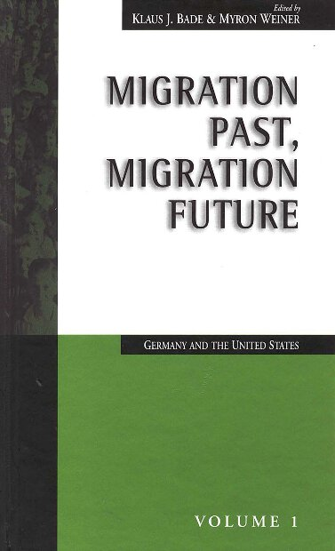 Migration Past, Migration Future: Germany and the United States