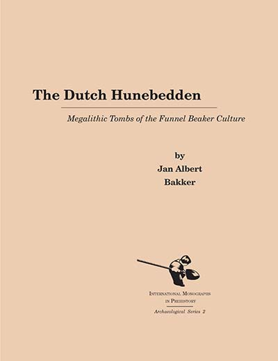 The Dutch Hunebedden: Megalithic Tombs of the Funnel Beaker Culture