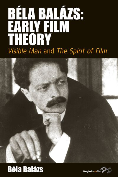 Béla Balázs: Early Film Theory