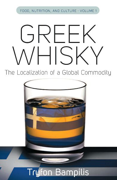 Greek Whisky: The Localization of a Global Commodity