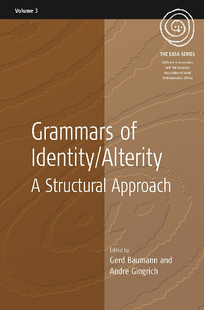 Grammars of Identity / Alterity: A Structural Approach