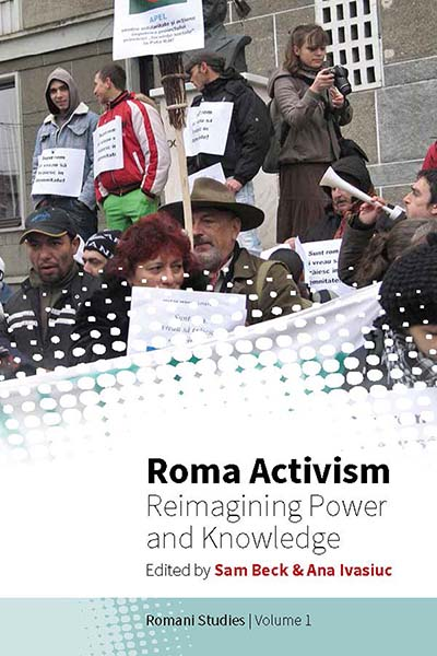 Roma Activism: Reimagining Power and Knowledge