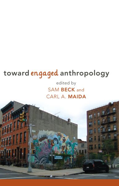 Toward Engaged Anthropology