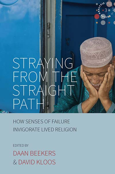 Straying from the Straight Path: How Senses of Failure Invigorate Lived Religion