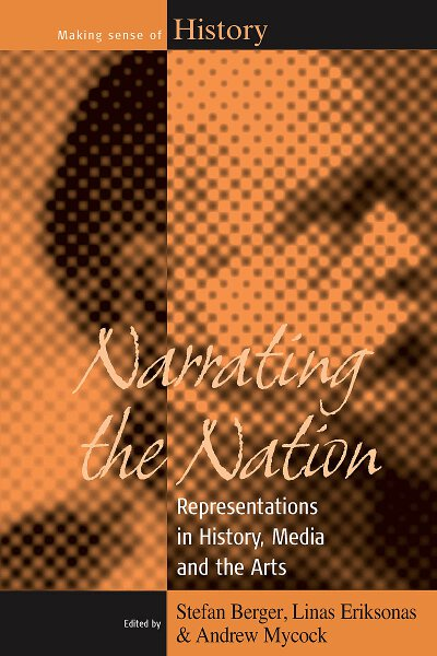Narrating the Nation: Representations in History, Media and the Arts