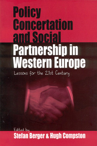 Policy Concertation and Social Partnership in Western Europe: Lessons for the Twenty-first Century
