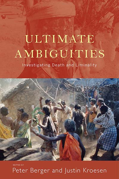 Ultimate Ambiguities: Investigating Death and Liminality