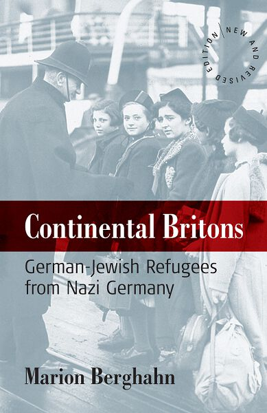 Continental Britons: German-Jewish Refugees from Nazi Germany