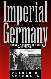 Imperial Germany 1871-1918 (Revised Edition)
