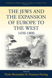Jews & the Expansion of Europe to the West, 1450-1800, The