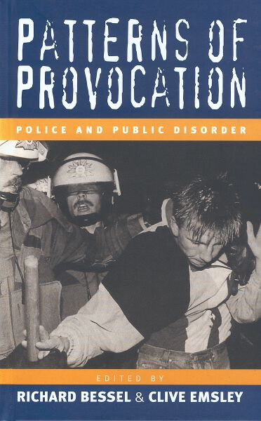 Patterns of Provocation: Police and Public Disorder