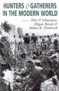 Hunters and Gatherers in the Modern World: Conflict, Resistance, and Self-Determination