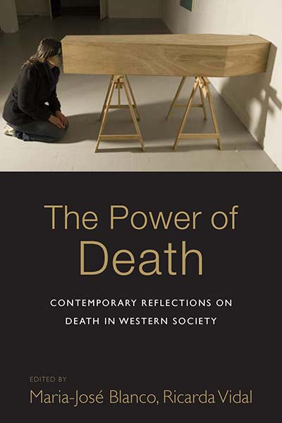 The Power of Death: Contemporary Reflections on Death in Western Society