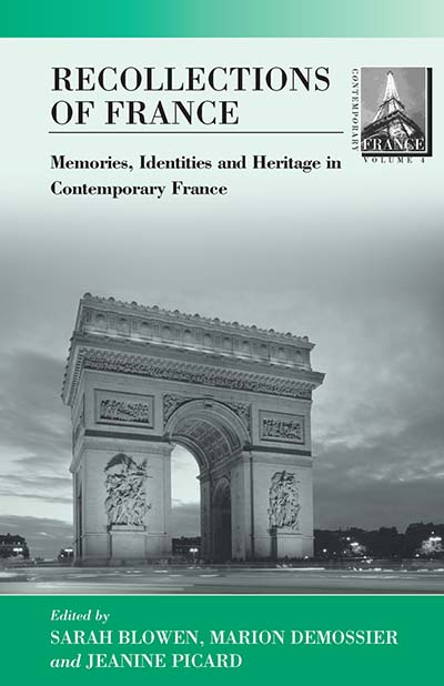 Recollections of France: Memories, Identities and Heritage in Contemporary France