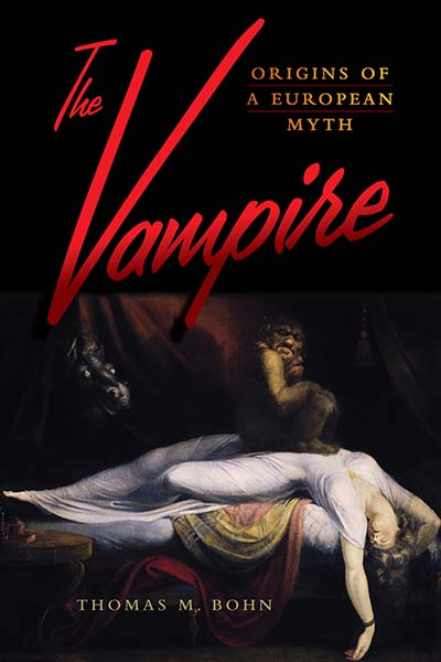 Book Cover Returns To Its Origins In >> Berghahn Books The Vampire Origins Of A European Myth