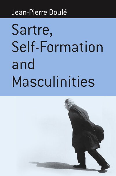 Sartre, Self-formation and Masculinities
