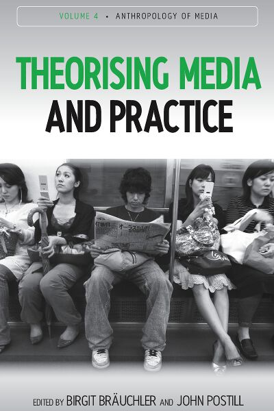 Theorising Media and Practice