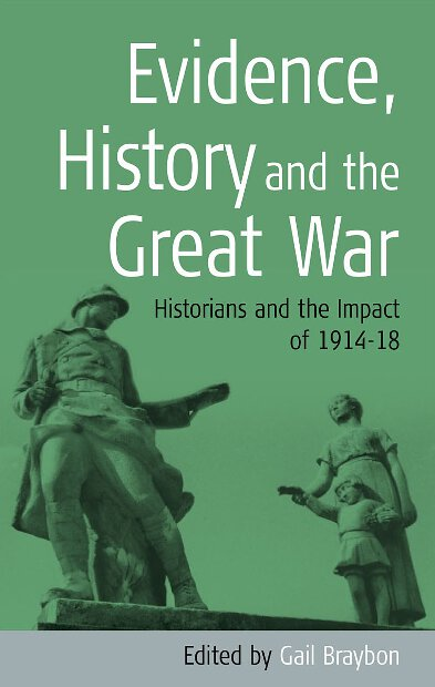 Evidence, History & the Great War