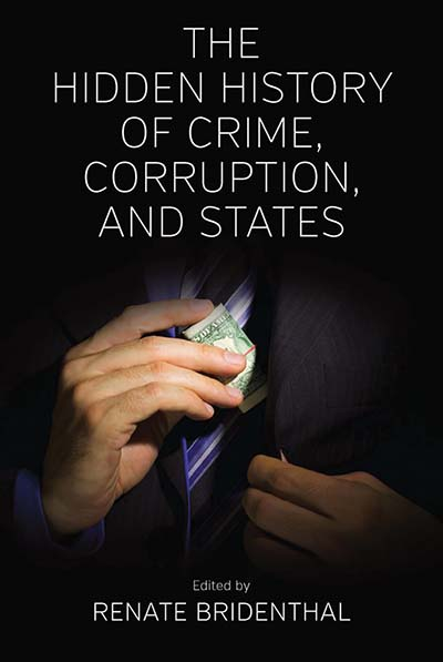 Hidden History of Crime, Corruption, & States, The
