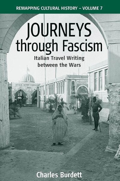 Journeys Through Fascism