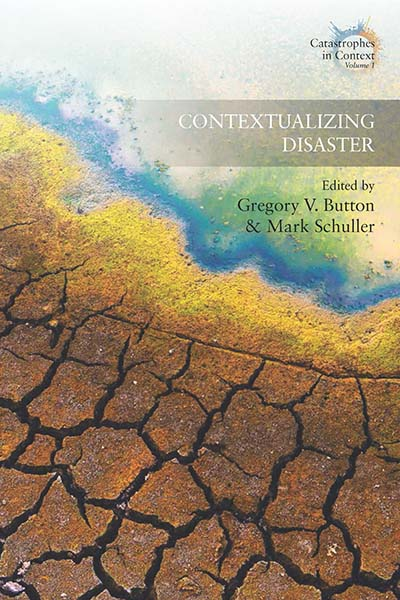 Contextualizing Disaster