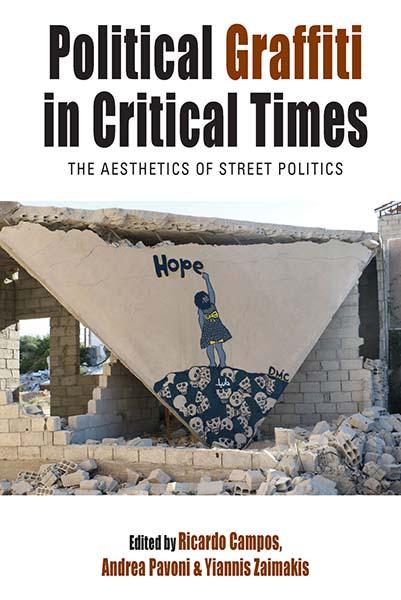 Political Graffiti in Critical Times