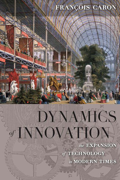 Dynamics of Innovation: The Expansion of Technology in Modern Times