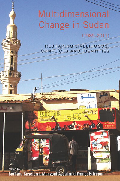 Multidimensional Change in Sudan (1989–2011): Reshaping Livelihoods, Conflicts and Identities
