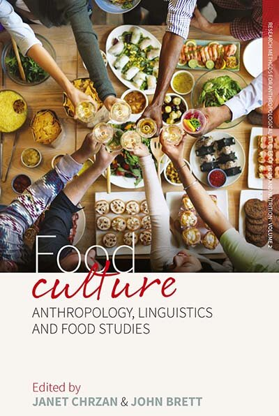Food Culture: Anthropology, Linguistics and Food Studies