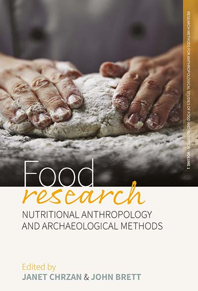 Food Research: Nutritional Anthropology and Archaeological Methods