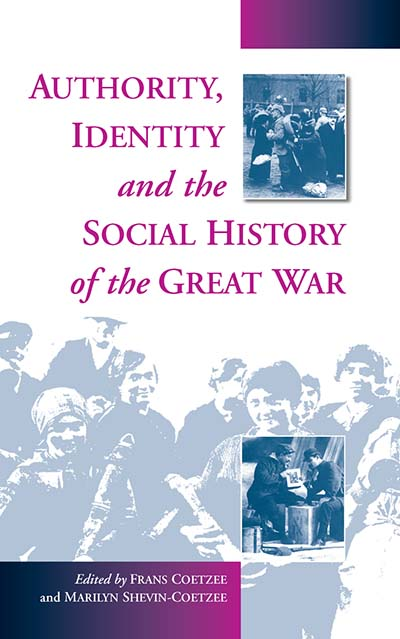 Authority, Identity & the Social History of the Great War