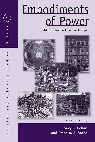 Embodiments of Power: Building Baroque Cities in Europe
