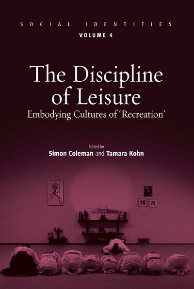 Discipline of Leisure, The