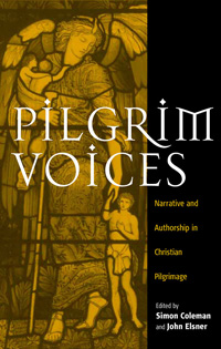 Pilgrim Voices: Narrative and Authorship in Christian Pilgrimage