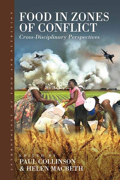 Food in Zones of Conflict: Cross-Disciplinary Perspectives