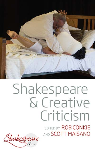 Shakespeare & Creative Criticism